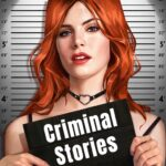 Criminal Stories: Detective games with choices  MOD 0.3.8
